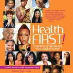 Dr. Carla Featured Expert in Health First!: The Black Woman's Wellness Guide!