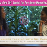 Ask Dr. Carla: In honor of International Day of the Girl, Enjoy These Tips for a Better Mother-Daughter Relationship